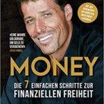 Money: Die 7 einfachen Schritte zur finanziellen Freiheit (Deutsch) – Tony Robbins